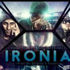 Ñengo Flow Ft Ñejo, Arcangel - Ironia MP3