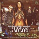 Alexio La Bestia Ft. Arcangel, Farruko, Genio El Mutante - Cuidao Con Mi Mujer MP3