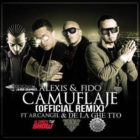 Alexis Y Fido Ft. Arcangel, De La Ghetto - Camuflaje MP3
