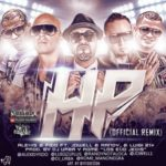 Alexis y Fido Ft. Jowell y Randy, Lui-G 21 - HP Remix MP3