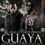 Arcangel Ft. Daddy Yankee - Guaya MP3