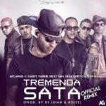 Arcangel Ft. De La Ghetto, Plan B, Daddy Yankee Y Nicky Jam - Tremenda Sata MP3