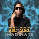 Arcangel - Imaginate MP3