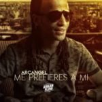 Arcangel - Me Prefieres A Mi MP3