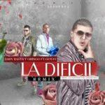 Baby Rasta Y Gringo Ft. Gotay El Autentiko - La Dificil (Remix) MP3