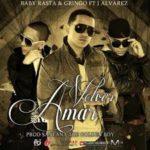 Baby Rasta Y Gringo Ft. J Alvarez - Volver Amar MP3