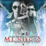 Baby Rasta y Gringo Ft. Ñengo Flow, Jory Boy - Me Niegas MP3