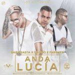 Baby Rasta y Gringo Ft. Farruko - Anda Lucia MP3