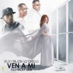 Baby Rasta y Gringo Ft. Nicky Jam - Ven A Mi MP3
