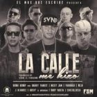 Benny Benni Ft. Daddy Yankee, Nicky Jam, Farruko y Mas - La Calle Me Hizo MP3