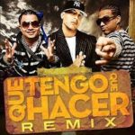 Daddy Yankee Ft. Jowell Y Randy - Que Tengo Que Hacer (Remix) MP3