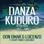 Daddy Yankee Ft. Lucenzo, Don Omar, Arcangel - Danza Kuduro (Remix) MP3