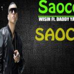 Daddy Yankee Ft. Wisin - Saoco MP3