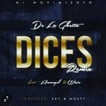 De La Ghetto Ft. Arcangel, Wisin - Dices MP3