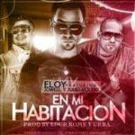 Eloy Ft Jowell y Voltio - En Mi Habitacion MP3