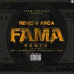 Genio El Mutante Ft. Arcangel - Fama (Remix) MP3