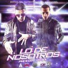 Gotay El Autentiko Ft. Arcangel - Lo De Nosotros MP3