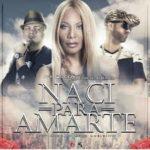 Ivy Queen Ft. Jowell y Randy - Naci Para Amarte MP3