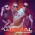J Alvarez Ft. Jowell Y Randy - La Señal MP3