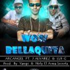 J Alvarez Ft. Lui-G, Arcangel - Wow Bellaquita