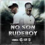 John Jay Ft. Randy - No Son Rude Boy MP3