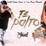 Jowell - Te Palto MP3