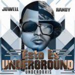 Jowell Y Randy - Esto Es Underground MP3
