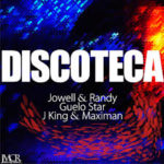 Jowell Y Randy Ft. Guelo Star, J King Y Maximan - Discoteca MP3