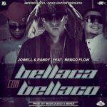 Jowell Y Randy Ft. Nengo Flow - Bellaco Con Bellaca MP3