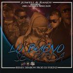 Jowell Y Randy Ft. Ñengo Flow, Jory, J Alvarez- Lo Bueno Se Tarda MP3