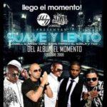 Jowell Y Randy Ft. Wisin, Tico EL Inmigrante, Franco El Gorilla - Suave y Lento MP3