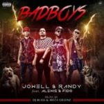 Jowell y Randy Ft. Alexis y Fido - Bad Boys MP3