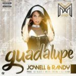 Jowell y Randy - Guadalupe MP3