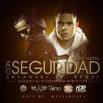 Kenai Ft. Arcangel - Con Seguridad (Remix) MP3