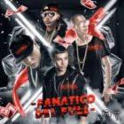 Noriel Ft. Baby Rasta, Darell, Ñengo Flow - Fanatico Del Full MP3