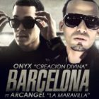 Onyx Ft. Arcangel - Barcelona MP3