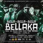 Pacho y Cirilo Ft Jowell, Franco, Luigi Plus 21,John Eric - Bella-Bella-Bella Bellaka MP3