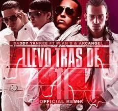 Plan B Ft. Daddy Yankee, Arcangel - Llevo Tras De Ti (Remix) MP3