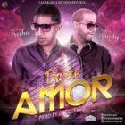 Pusho Ft. Randy - Darte Amor MP3
