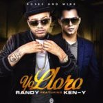 Randy Nota Loca Ft. Ken Y - Yo Lloro MP3