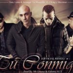 Tony Lenta Ft. Arcangel, J King Y Maximan - Tu Conmigo MP3