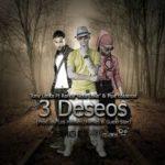 Tony Lenta Ft. Randy Nota Loca, Pipe Calderon - 3 Deseos MP3