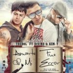 Trebol Clan Ft. Divino Y Ken-Y - Amarte Fue Mi Error MP3