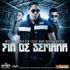 Wise The Gold Pen Ft. Baby Rasta y Gringo - Fin De Semana MP3