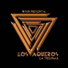 Wisin - Los Vaqueros La Trilogia