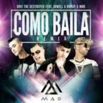 Xavi The Destroyer Ft. Jowell y Randy Y Mao - Como Baila (Remix) MP3