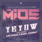 Yeyow Ft. Arcangel, Baby Johnny - Los Mios MP3