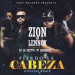 Zion Y Lennox Ft. Arcangel, De La Ghetto - Pierdo La Cabeza (Remix) MP3