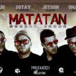 Ñejo El Broky Ft. Gotay El Autentiko Jetson El Super Y Omar Garcia - Matatan MP3