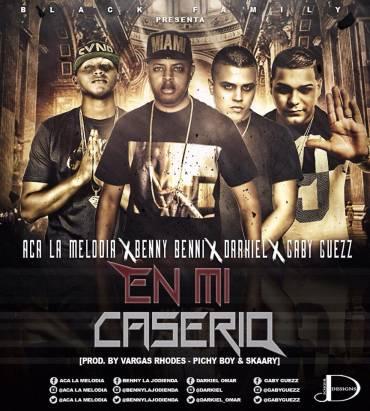 Aca La Melodia Ft. Benny Benni, Darkiel Y Gaby Guezz - En Mi Caserio